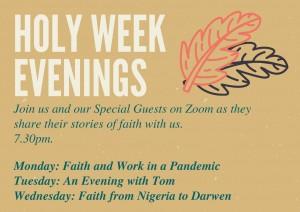 Holy Week Evenings
